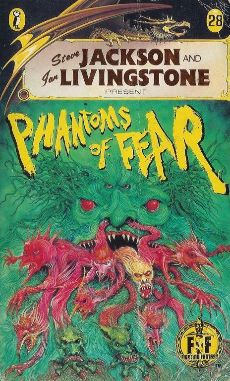Phantoms of Fear   Fighting Fantasy Fan